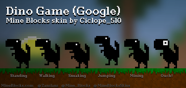 Mine Blocks Dino Game Google Skin By Ciclope 510
